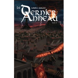 Le Dernier Anneau, Livre 2...